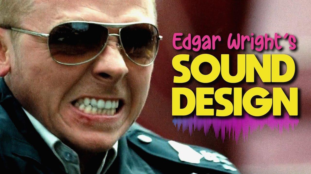 Edgar Wright Sound Design