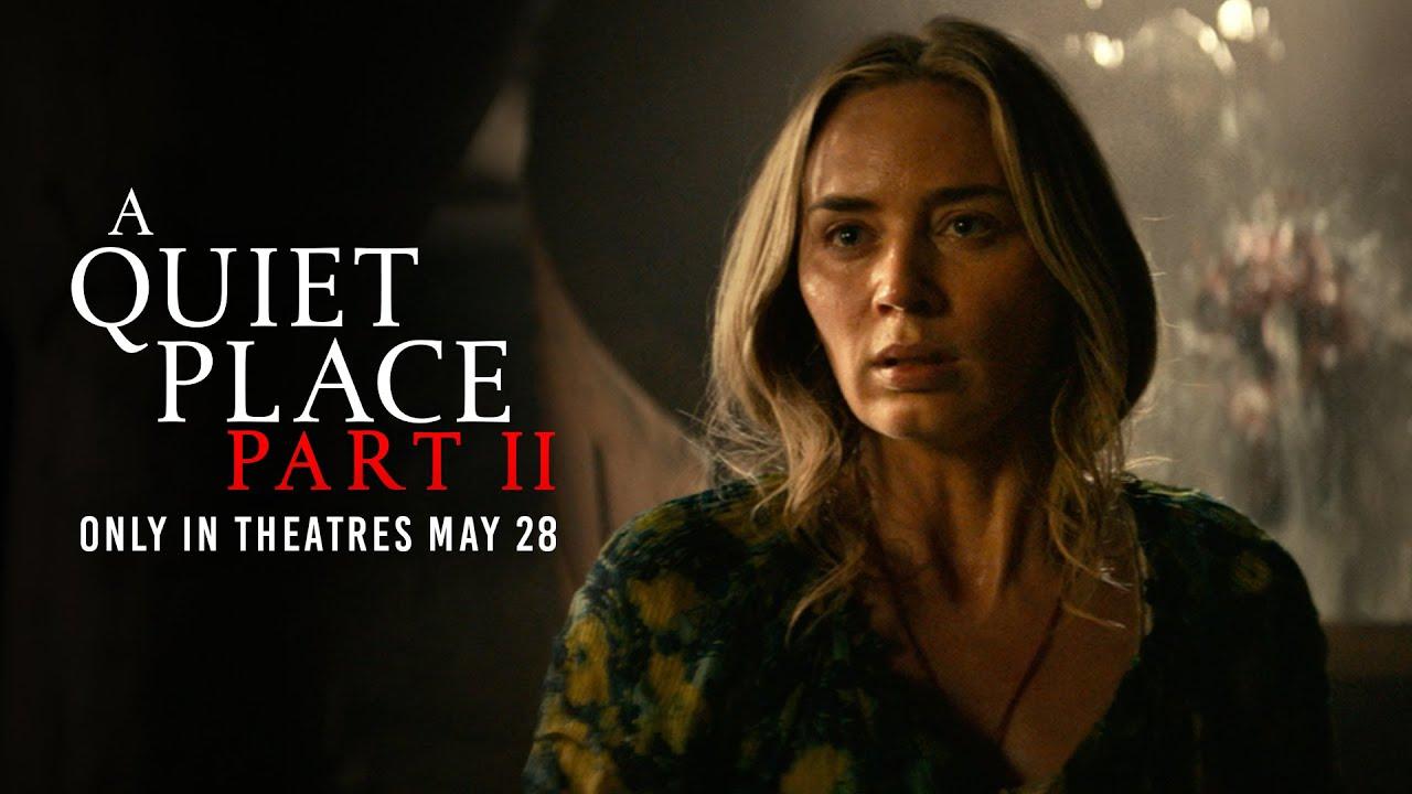 Quiet Place Final Trailer