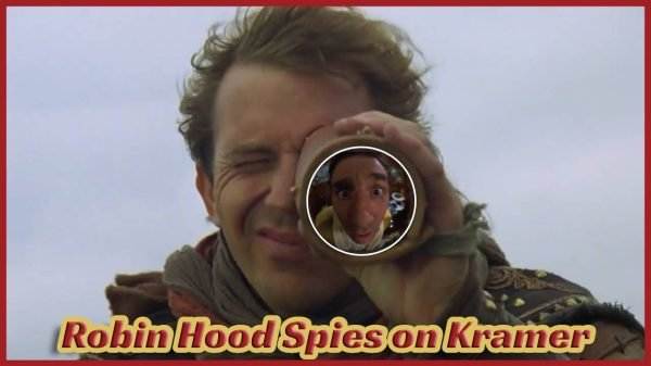 Robin Hood Spies On Kramer Metaflix