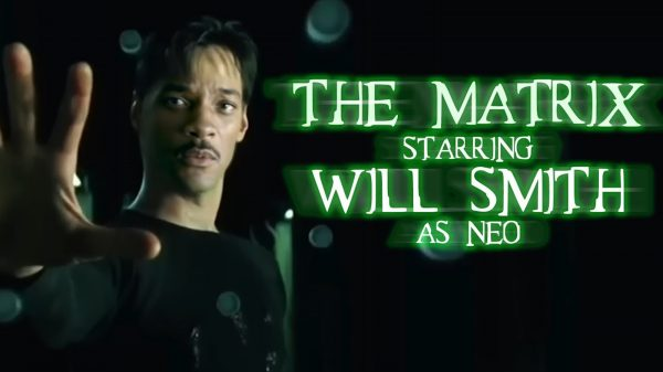 The Matrix Starring Will Smith as Neo